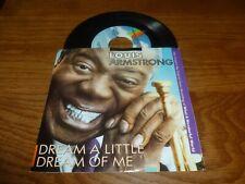 "LOUIS ARMSTRONG - Dream a little of me - 1980 US wide centre 7"" Vinyl Single"