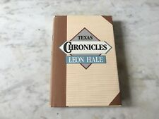 """Collectible """"Texas Chronicles"""" by Leon Hale First Edition 1989"""