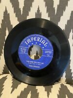45 RPM Fats Domino R&B You Said You Love Me, Rose Mary Imperial Vinyl 720B