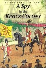 A Spy in the King's Colony (Mysteries in Time)