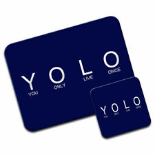 YOLO You Only Live Once Mouse Mat / Pad & Coaster
