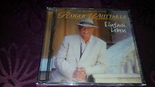 CD Roger Whittaker / Einfach Leben - Album 1996