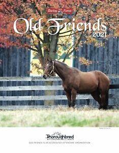 2021 9TH EDITION OLD FRIENDS MAGAZINE BY DAILY RACING FORM