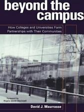 Beyond the Campus: How Colleges and Universities Form Artnerships with Their Com