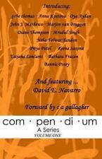 Com Pen Di Um, a: Com Pen Di Um : A Series by Bonnie Posey, Reena Saxena,...