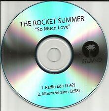 THE ROCKET SUMMER So Much Love w/ RARE RADIO EDIT TST PRESS PROMO DJ CD single