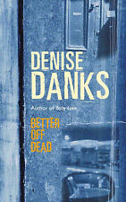 Better Off Dead (Georgina Powers Crime Series), Danks, Denise, New Book