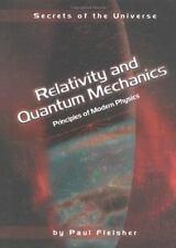 Relativity and Quantum Mechanics: Principles of Modern Physics (Secrets of the