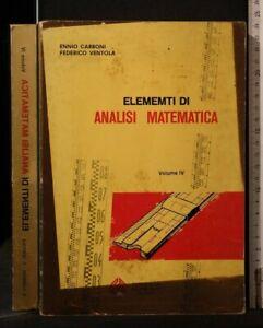 ELEMENTI DI ANALISI MATEMATICA. Vol IV. Carboni, Ventola. Paccagnella.