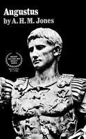 Augustus: By A H M Jones