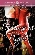Strangers in the Night by Inés Saint (2012, Paperback)