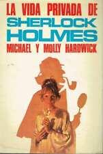 La vida privada de Sherlock Holmes. Michael Hardwick y Molly Hardwick.