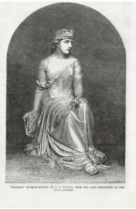 OLD ANTIQUE 1865 ENGRAVING PRINT MARBLE STATUE OF DELILAH by C F FULLER S17
