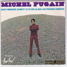 EP 45 TOURS MICHEL FUGAIN  DAISY  FESTIVAL FX 1544 M en 1967  BIEM