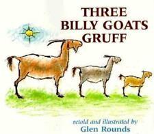 Three Billy Goats Gruff by Asbjornsen, P.C.; Rounds, Glen