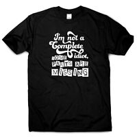 Rude t shirt mens ladies funny slogan offensive womens I'm not a complete idiot