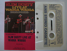 SLIM DUSTY LIVE AT WAGGA WAGGA RARE AUSTRALIAN CASSETTE TAPE