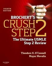 Brochert's Crush Step 2: The Ultimate USMLE Step 2 Review, 4e-ExLibrary