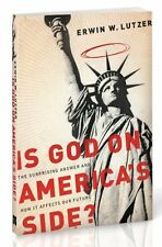 Is God on Americas Side?: The Surprising Answer and How It Affects Our Future b