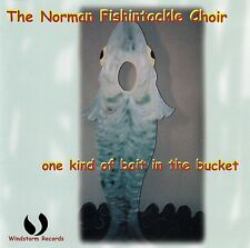 The Norman fishintackle Choir: One BAMBINO of Bait in the bucket/CD-NUOVO