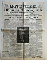 N943 La Une Du Journal Le Petit Parisien 1 août 1914 heures tragiques Jaurès