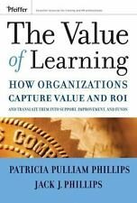 The Value of Learning: How Organizations Capture Value and ROI and Translate It