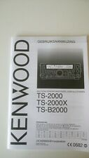 GENUINE ORIGINAL KENWOOD TS 2000 DUTCH INSTRUCTION MANUAL GEBRUIKSAANWIJZING