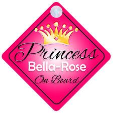 Princesa bella-rose A Bordo Personalizado Girl Coche Señal Niño Regalo 001