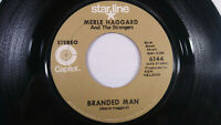 Merle Haggard & The Strangers Branded Man / I'm A Lonesome Fugitive Capitol 45
