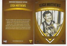 HAWTHORN HERITAGE INSERT / 250 ONLY LEIGH MATTHEWS PREMIERSHIP CAPTAIN