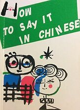 How to Say It in Chinese paperback book by Xie Wanruo tranla