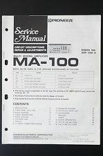 Pioneer MA-100 ORIGINAL MANUEL DE SERVICE/MANUELS REPARATION / AMPLIFICATEUR !