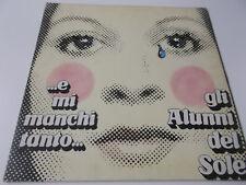 43245 - GLI ALUNNI DEL SOLE - E MI MANCHI TANTO - 1973 VINYL LP MADE IN ITALY