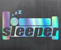 SLEEPER BED Chrome holographic vinyl sticker car decal JDM DUB bumper funny