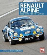 Renault Alpine von Andreas Gaubatz und Jan Erhartitsch (2016, Gebundene Ausgabe)