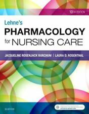 Lehne's Pharmacology for Nursing Care by Laura Rosenthal and Jacqueline Burchum