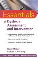 Essentials of Dyslexia Assessment and Intervention, Paperback by Mather, Nanc...