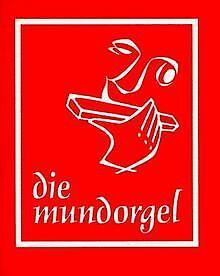 Die Mundorgel. Textausgabe | Buch | Zustand gut