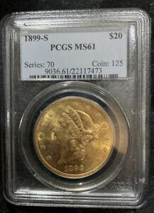 1899-S $20 Liberty Double Eagle PCGS MS61 Twenty Dollars - Under Graded US Mint
