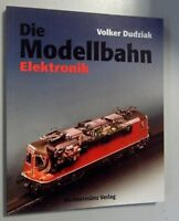 Die Modellbahn ~ Elektronik ~ Band 2  Volker Dudziak  /2001