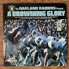 OAKLAND RAIDERS LP RECORD A Crowning Glory 1976 Super Bowl Champions Radio