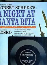 A NIGHT AT SANTA RITA-RAMPARTS/SCHEER-ROSCO-60'S PROTESTS+VIETNAM CAPT DEBRIEF