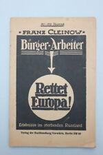 Cleinow, Franz -Bürger, Arbeiter rettet Europa! Erlebnisse im sterbenden Rußla