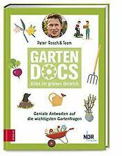 Die Garten-Docs: Geniale Antworten auf die wichtigs... | Buch | Zustand sehr gut