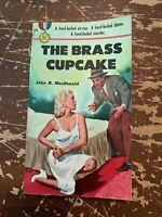1950 The Brass Cupcake by John D MacDonald Fawcett Paperback