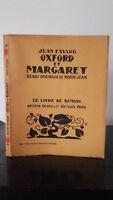 Jean Fayard - Oxford Y Margaret-1928-Edición Artheme Fayard
