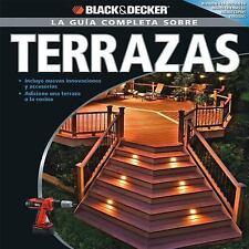 La Guia Completa sobre Terrazas (Black & Decker Complete Guide)-ExLibrary