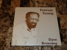 Dave Browning Rare Sealed Vinyl LP Record Forever Young Black Indi Folk David
