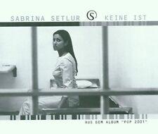 Sabrina Setlur Keine ist (2001) [Maxi-CD]