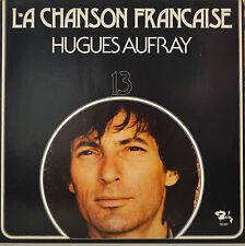 """HUGUES AUFRAY - LA CHANSON FRANÇAISE - LP 12"""" (S) 630)"""